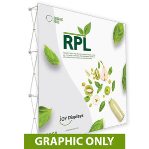 "GRAPHIC ONLY - 8ft. RPL Fabric Pop Up Display - 89""H Straight Replacement Graphic"
