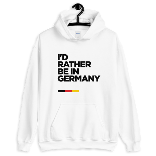S I'd Rather Be In Germany Unisex Hoodie by Design Express