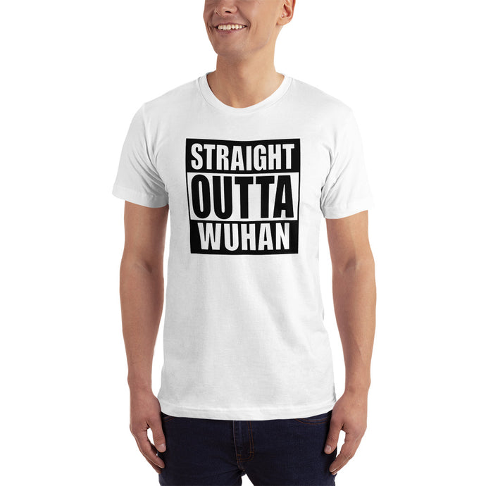 Straight Outta Wuhan Unisex White T-Shirt (100% Made in the USA 🇺🇸)
