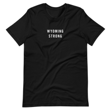 Wyoming Strong Unisex T-Shirt T-Shirts by Design Express