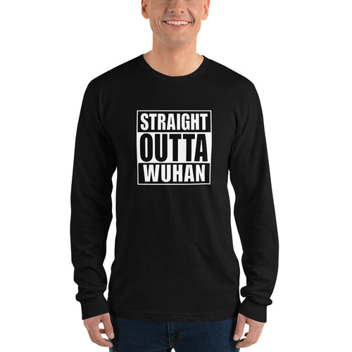 S Straight Outta Wuhan Long sleeve Black T-Shirt (100% Made in the USA 🇺🇸) by Design Express