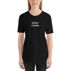 Hawaii Strong Unisex T-Shirt T-Shirts by Design Express