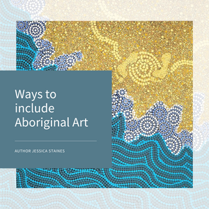 Ways to include Aboriginal Art