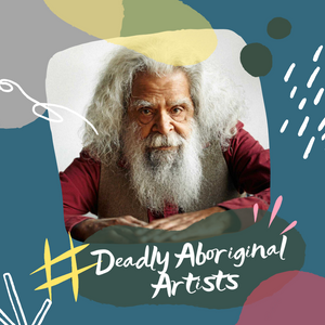 Deadly Aboriginal Artists - Uncle Jack Charles
