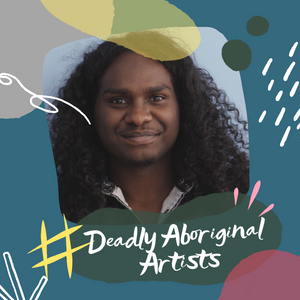 Deadly Aboriginal Artists - Baker Boy