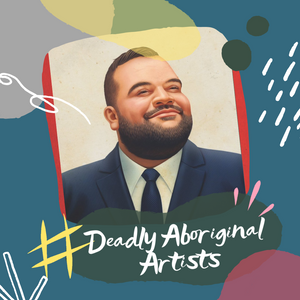 Deadly Aboriginal Artists - Adam Briggs