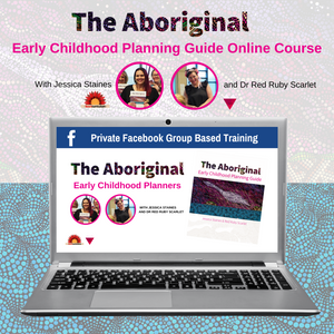 The Aboriginal Early Childhood Planning Guide Online Course