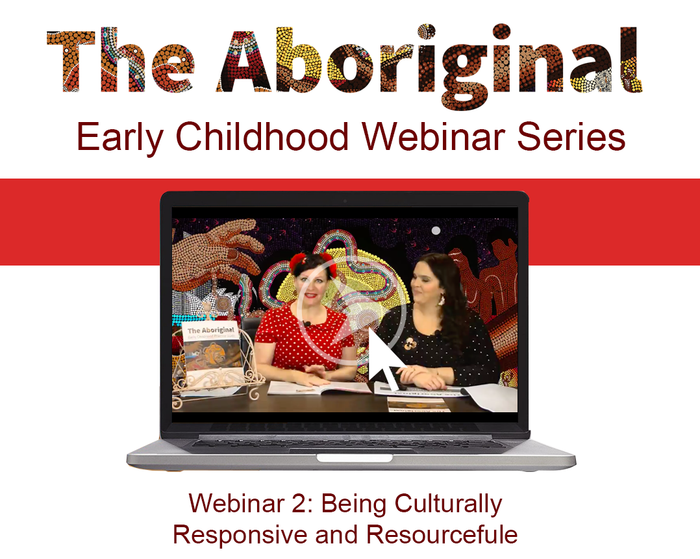 Webinar Two – Being Culturally Responsive and Resourceful