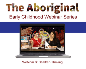 Webinar Three – Children Thriving