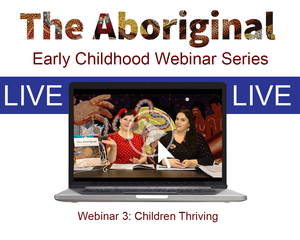 LIVE Webinar Three – Children Thriving