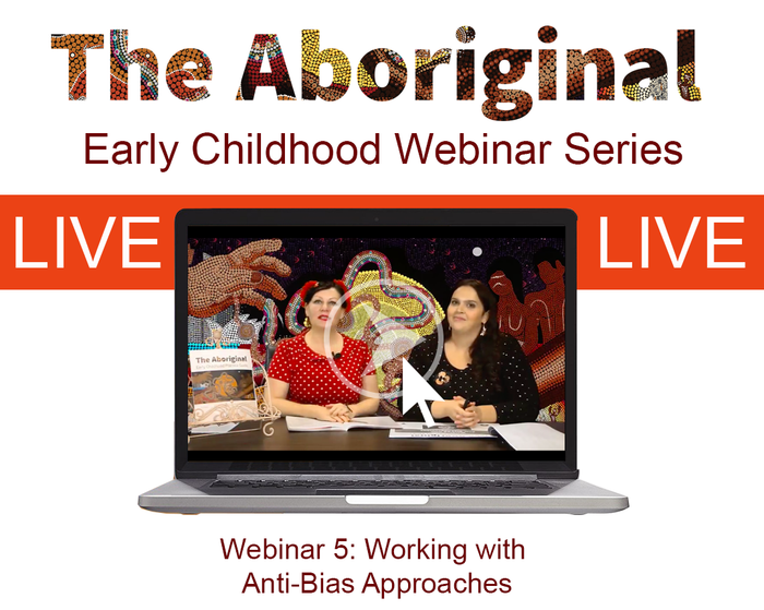 LIVE Webinar Five – Working with Anti-Bias Approaches