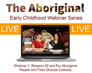 LIVE Webinar One – Respect Of and For Aboriginal People and Their Diverse Cultures