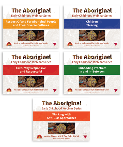 The Aboriginal Early Childhood Webinar Series – Bundle