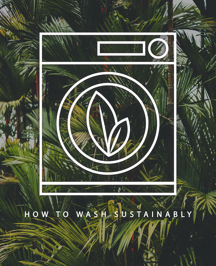 How To Wash More Sustainably