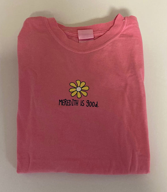 Pink Meredith Is Good YOUTH t-shirt
