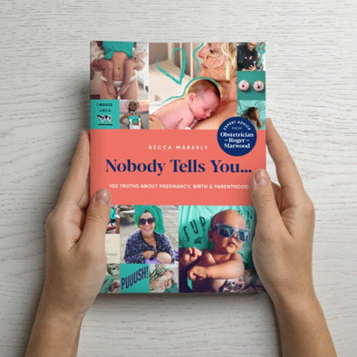 NOBODY TELLS YOU...100 TRUTHS ABOUT PREGNANCY, BIRTH & PARENTHOOD BOOK - Seventeen Minutes - self-care subscription box for mums