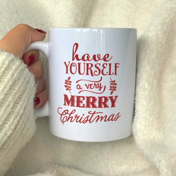 HAVE YOURSELF A MERRY LITTLE CHRISTMAS MUG-[best_christmas_gifts_for_her]-[thoughtful_christmas_gifts_for_her]-[christmas_gift_ideas_for_women]-Seventeen Minutes
