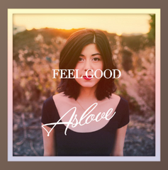 Feel Good by Aslove featuring Daniela Andrade, Cover Image