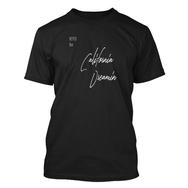 Never-Not-California-Dreaming-Black-T-Shirt