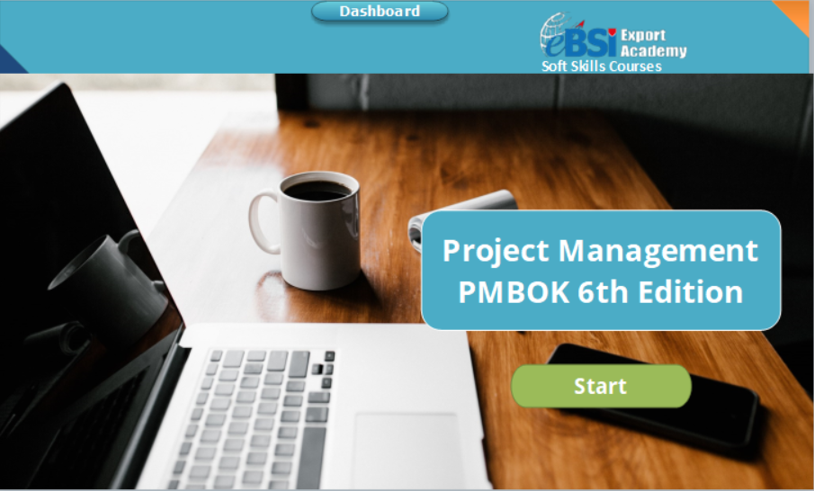 Project Management – PMBOK 6th Edition - eBSI Export Academy