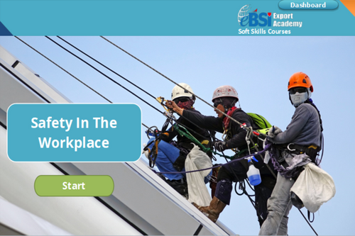 Safety in the Workplace - eBSI Export Academy