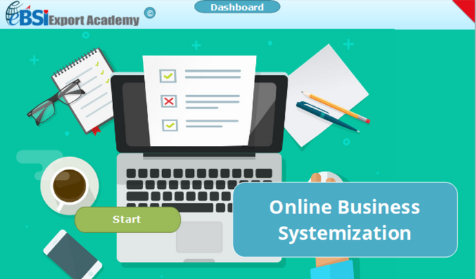 Online Business Systemization - eBSI Export Academy