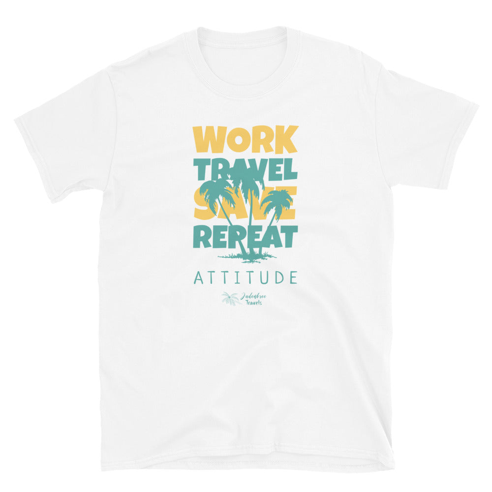 Work-Travel-Save-Repeat Short-Sleeve Unisex T-Shirt