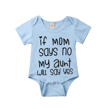 Load image into Gallery viewer, IF MOM SAYS NO MY AUNT WILL SAY YES Baby Bodysuit
