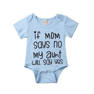 IF MOM SAYS NO MY AUNT WILL SAY YES Baby Bodysuit