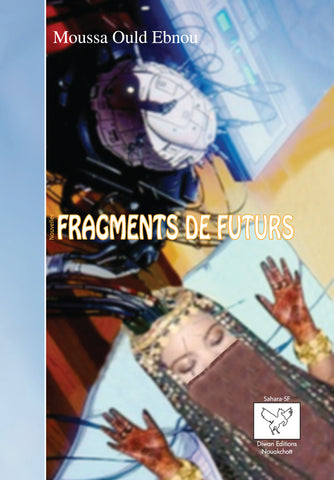 Fragments de futurs ebook
