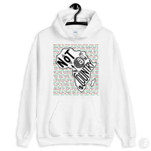 "Unisex hoodie-""Not A Country"" - Shop wall art, apparel, accessories, Greeting cards & colouring sheets 