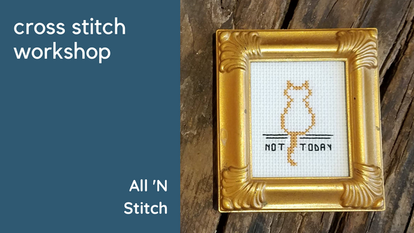 Cross Stitch Workshop by All 'N Stitch