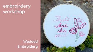 Wedded Embroidery Hoop Workshop