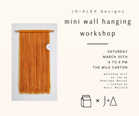 Mini Wall Hanging Workshop | JO+ALEX designs