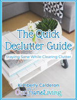 The Quick Declutter Guide