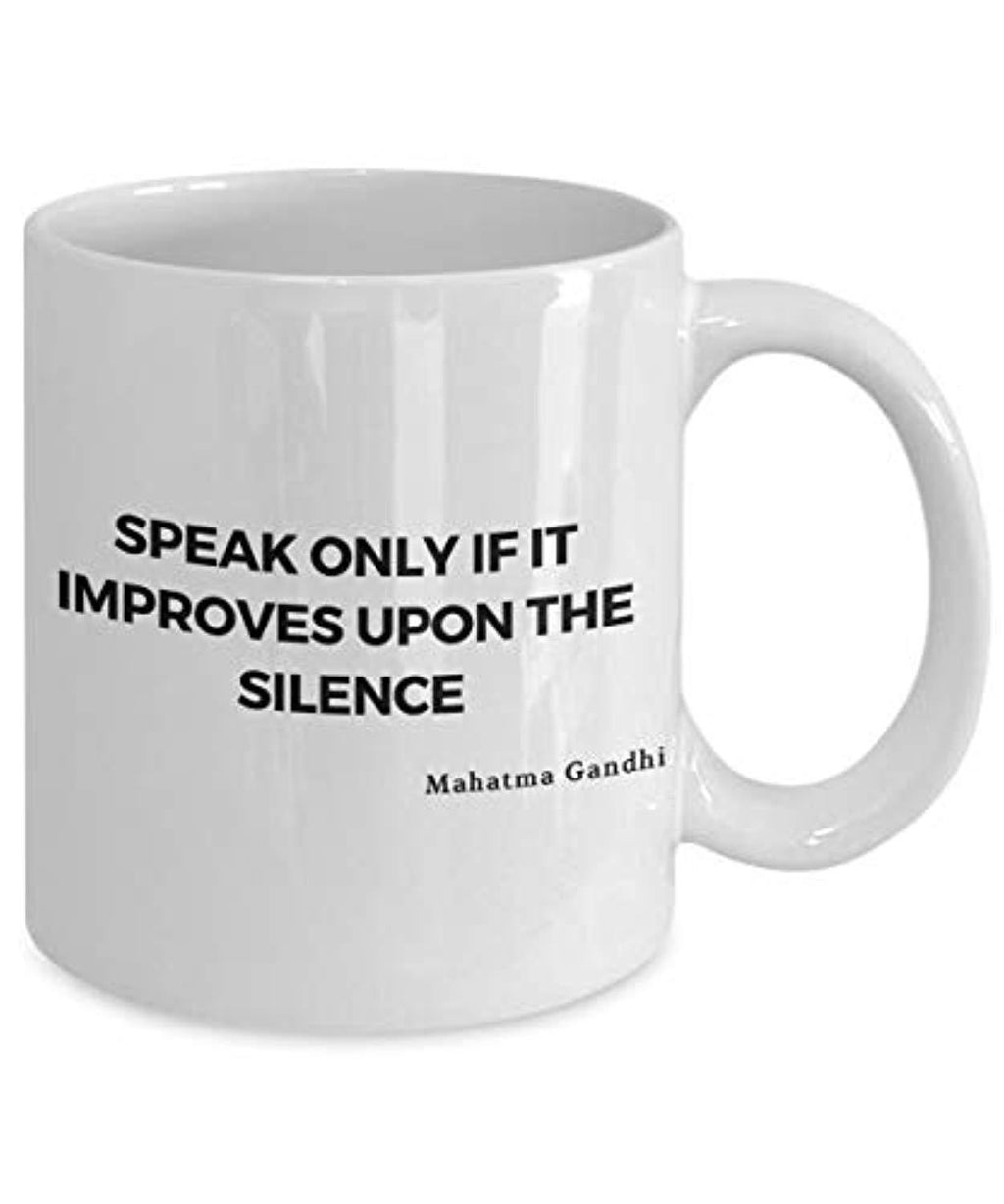 Speak Only If It Improves upon the silence mug