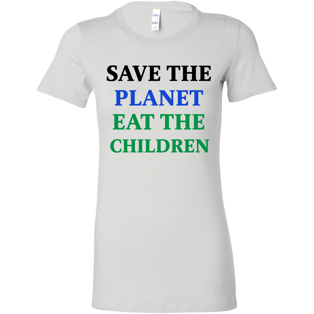 Save The Planet Eat The Babies Shirt Tshirt