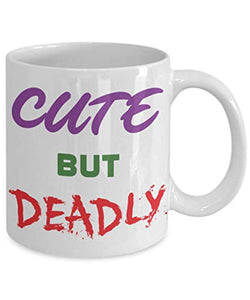 cute but deadly mug