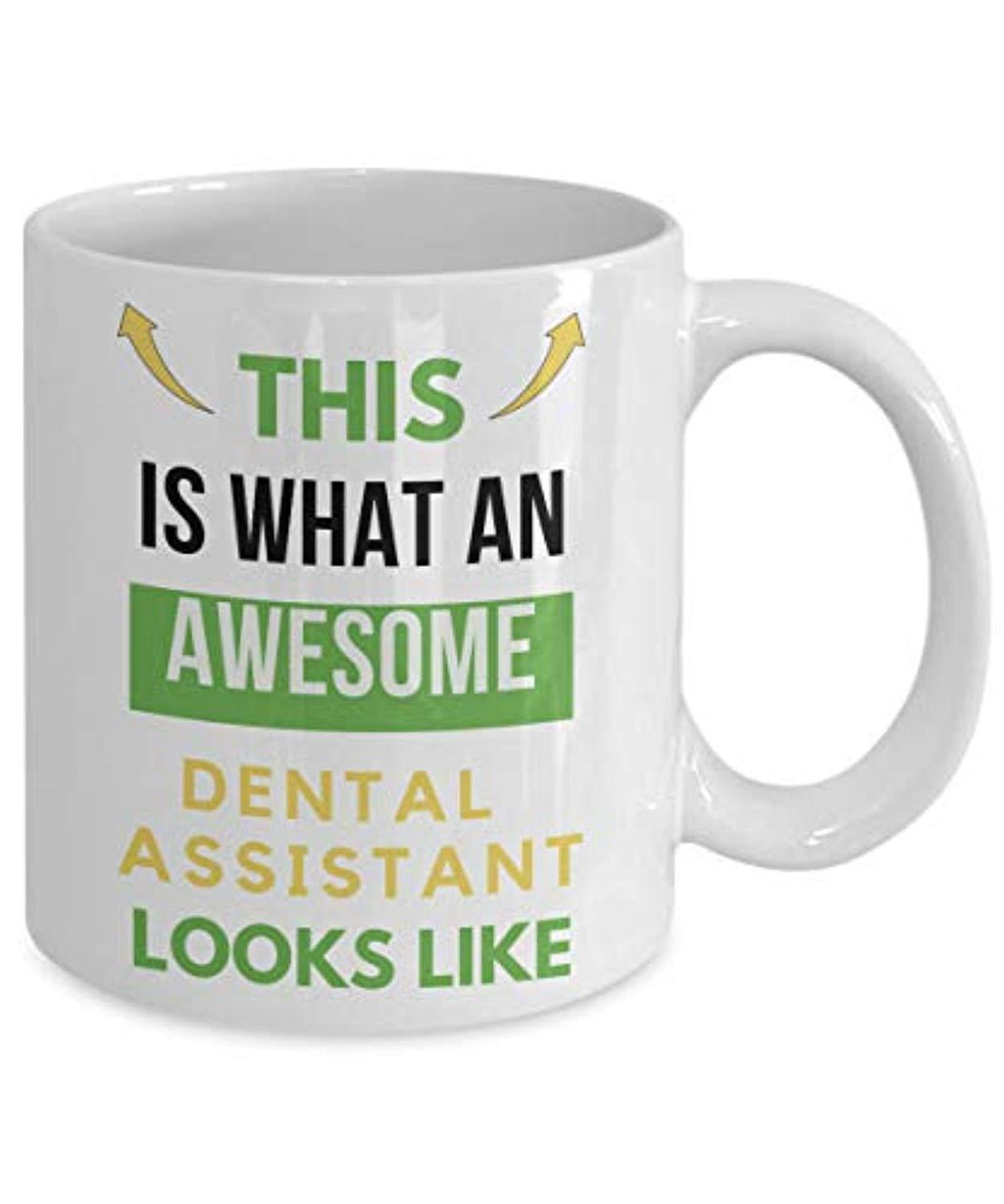 This Is What An Awesome Dental Assistant Looks Like Funny Coffee Mug