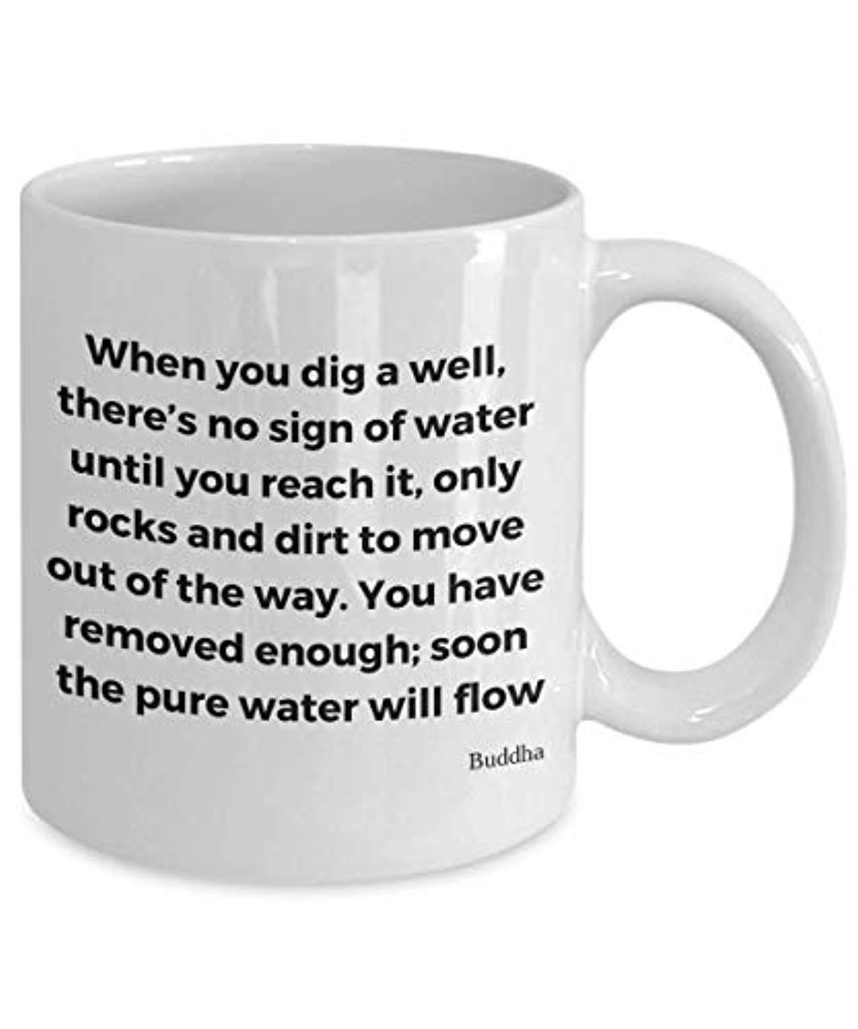 When You Dig A Well mug