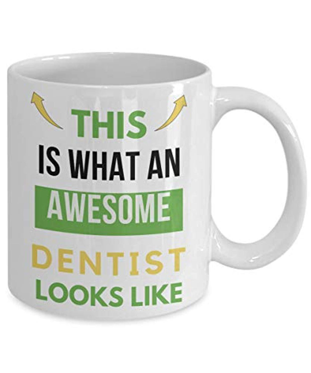 This Is What An Awesome Dentist Looks Like Funny Coffee Mug