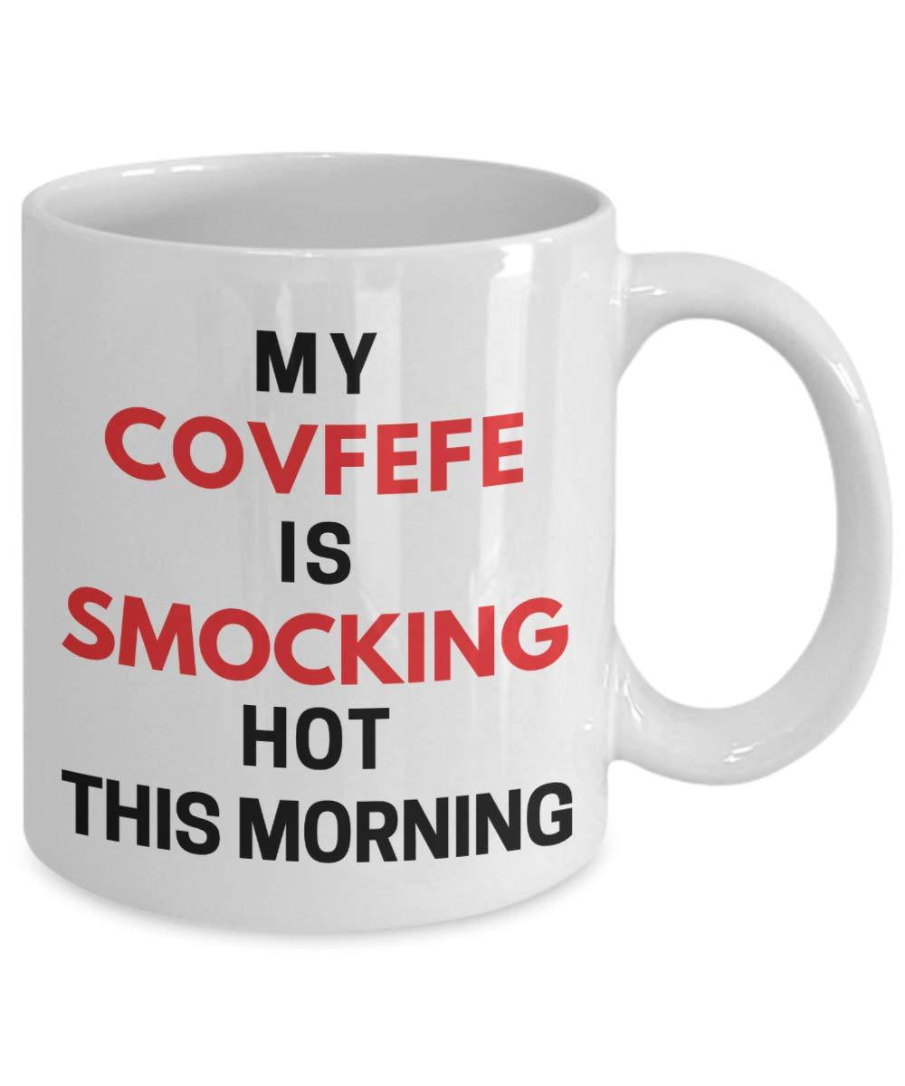 my covfefe is smocking hot this morning mug