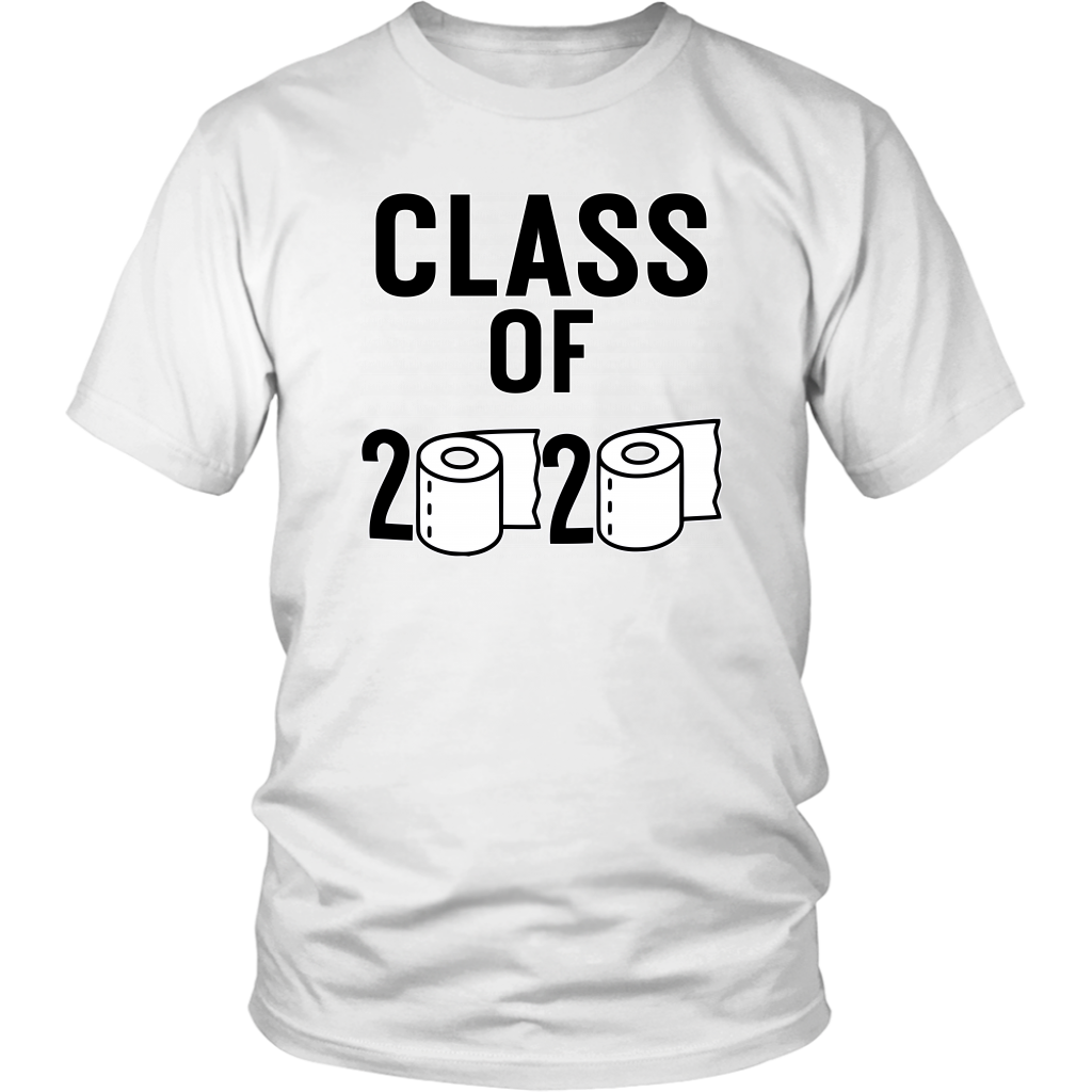 Class Of 2020 Toilet Paper Shirt- Funny Tshirt Unisex