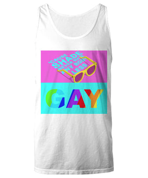 shade never made anybody less gay unixes tank top white