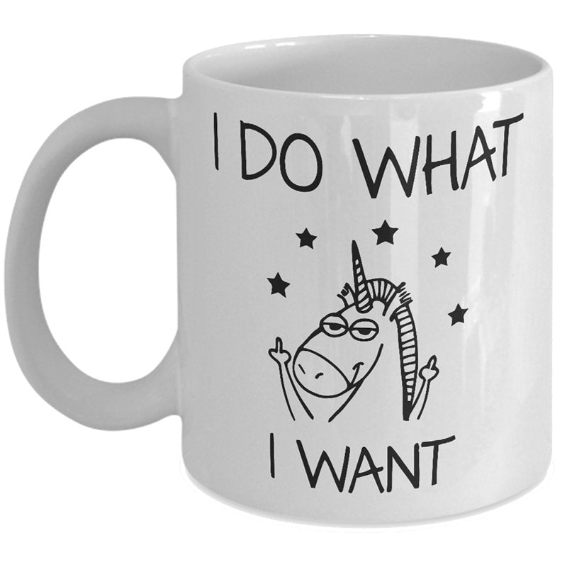 i do what i want unicorn mug funny