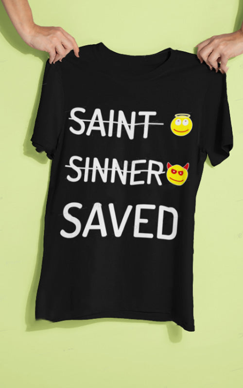 saint sinner saved tshirt