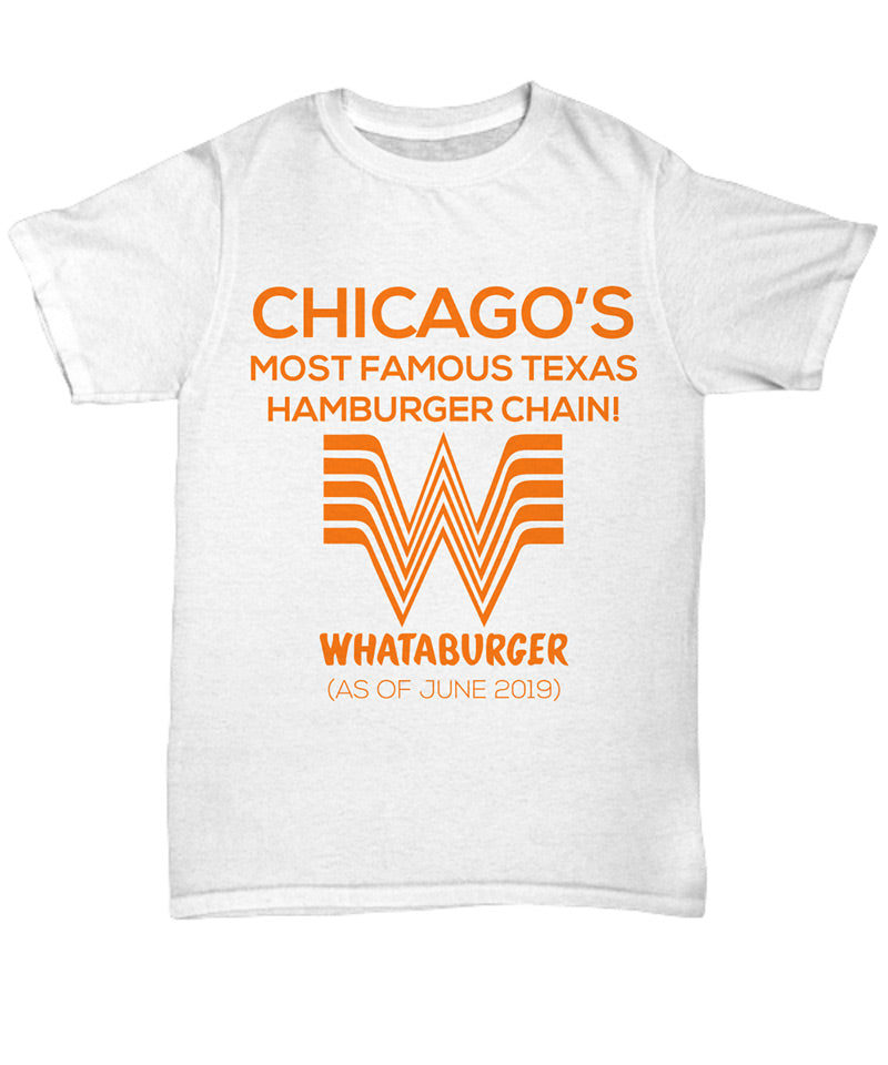 Chicago Whataburger Shirt white