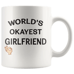 worlds okayest girlfriend mug