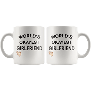 worlds okayest girlfriend coffee mug