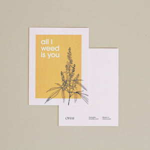 Greeting Card - All I Weed